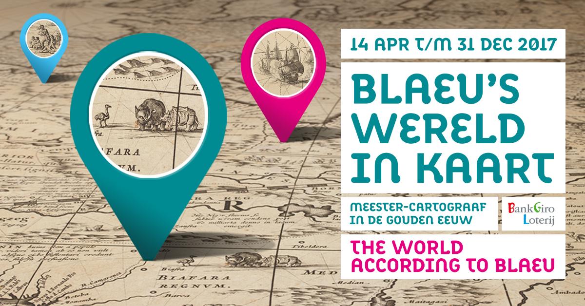Tentoonstelling Blaeu's wereld in kaart
