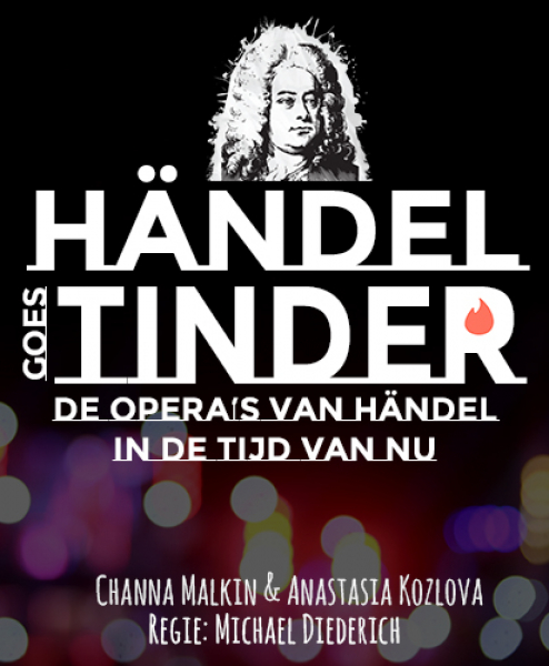 Händel goes Tinder - Opera zoals je het niet verwacht