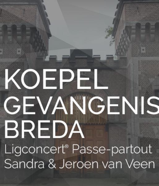 Passe-partout  Koepelgevangenis Breda  zat. 16 juni '18  inclusief diner en rondleiding