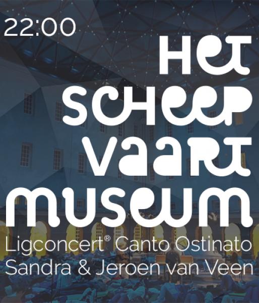 Ligconcert® Canto Ostinato  Het Scheepvaartmuseum  zat. 10 nov. '18 aanvang 22.00 uur