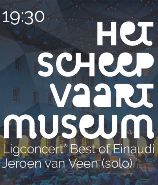 Ligconcert® The Best of Einaudi  Het Scheepvaartmuseum  zat. 10 nov. '18  aanvang 19.30 uur